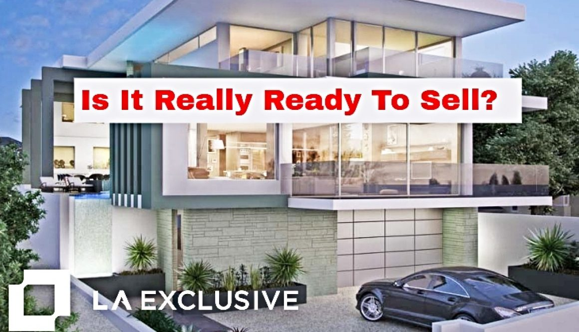 Is It Really Ready To Sell?