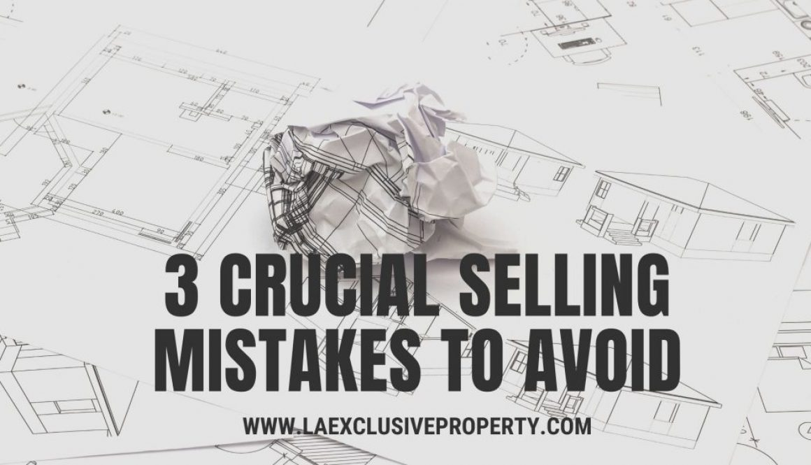 3 Crucial Selling Mistakes to Avoid